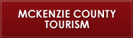 McKenzie County Tourism